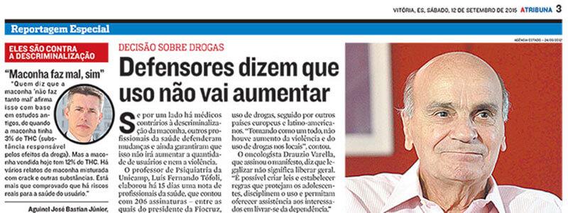 """Saiu na imprensa – Dr. Aguinel opina na matéria """"Médicos brigam para manter O que é descriminalização?"""" no Jornal A Tribuna de Vitória – ES"""
